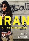 Télécharger le livre :  Iran at the Crossroads
