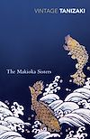 Télécharger le livre :  The Makioka Sisters