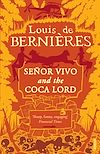 Télécharger le livre :  Senor Vivo & The Coca Lord