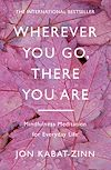 Télécharger le livre :  Wherever You Go, There You Are