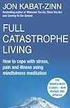 Download this eBook Full Catastrophe Living, Revised Edition