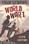 Download this eBook True Stories: World War One