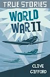 Download this eBook True Stories: World War Two