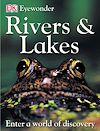 Télécharger le livre :  Eyewonder Rivers and Lakes