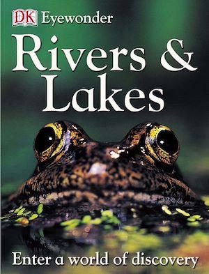 Téléchargez le livre :  Eyewonder Rivers and Lakes