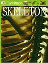Télécharger le livre :  Eyewitness GUides: Skeleton