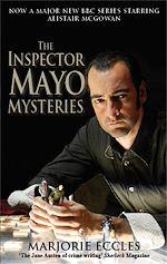 Téléchargez le livre :  The Inspector Mayo Mysteries