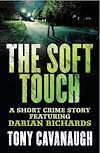 Télécharger le livre :  The Soft Touch