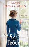 Télécharger le livre :  Pack Up Your Troubles