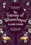 Télécharger le livre :  The Graves of Whitechapel