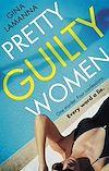 Télécharger le livre :  Pretty Guilty Women
