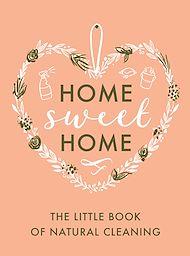 Téléchargez le livre :  The Little Book of Natural Cleaning