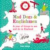 Download this eBook Mad Dogs and Englishmen