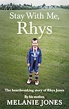 Download this eBook Stay With Me, Rhys