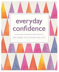Téléchargez le livre :  Everyday Confidence