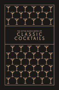Téléchargez le livre :  The Little Black Book of Classic Cocktails