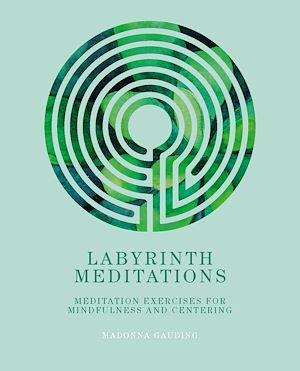 Téléchargez le livre :  Labyrinth Meditations