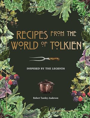 Téléchargez le livre :  Recipes from the World of Tolkien