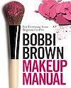 Download this eBook Bobbi Brown Makeup Manual