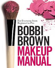 Download the eBook: Bobbi Brown Makeup Manual