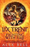 Télécharger le livre :  Lex Trent: Fighting With Fire