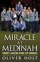 Download this eBook Miracle at Medinah: Europe's Amazing Ryder Cup Comeback
