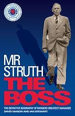 Téléchargez le livre :  Mr Struth: The Boss