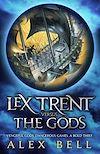Télécharger le livre :  Lex Trent Versus The Gods