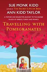 Téléchargez le livre :  Travelling with Pomegranates