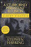 Télécharger le livre :  A Stubbornly Persistent Illusion