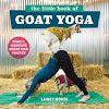 Télécharger le livre :  The Little Book of Goat Yoga
