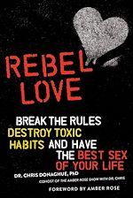 Téléchargez le livre :  Rebel Love