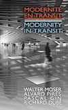 Télécharger le livre :  Modernité en transit - Modernity in Transit