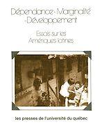 Téléchargez le livre :  Dépendance marginalité développement