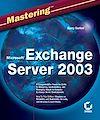 Télécharger le livre :  Mastering Microsoft Exchange Server 2003
