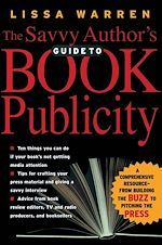 Téléchargez le livre :  The Savvy Author's Guide To Book Publicity