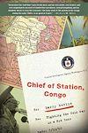 Télécharger le livre :  Chief of Station, Congo