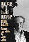 Télécharger le livre :  Dialogues With Marcel Duchamp