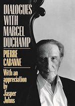 Téléchargez le livre :  Dialogues With Marcel Duchamp
