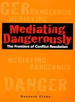 Download this eBook Mediating Dangerously