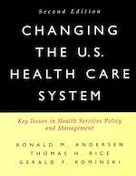 Téléchargez le livre :  Changing the U.S. Health Care System