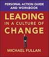 Télécharger le livre :  Leading in a Culture of Change Personal Action Guide and Workbook