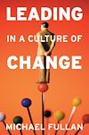 Télécharger le livre :  Leading in a Culture of Change