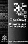 Télécharger le livre :  Developing Counsellor Supervision