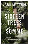 Télécharger le livre :  The Sixteen Trees of the Somme