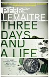 Télécharger le livre :  Three Days and a Life