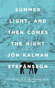 Téléchargez le livre :  Summer Light, and Then Comes the Night