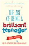 Download this eBook The Art of Being a Brilliant Teenager