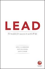 Download this eBook LEAD: 50 models for success in work and life