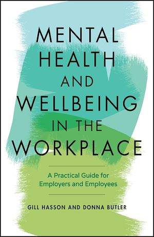 Téléchargez le livre :  Mental Health and Wellbeing in the Workplace